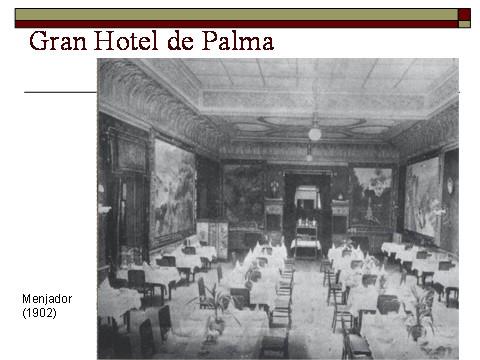 Foto del menjador del Gran Hotel de Palma, amb les pintures de Rusiñol i Mir (1902-1903), actualment disperses.