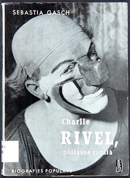 Coberta del llibre 'Charlie Rivel, pallasso català', de S. Gasch