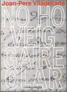 Joan-Pere Viladecans publica 'No ho veig gaire clar'