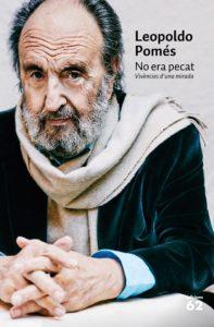 Leopoldo Pomés publica 'No era pecat'