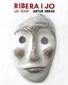 Ribera i jo. Un diari, d'Artur Heras