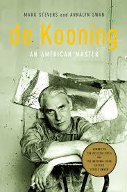 De Kooning. An American Master, de Mark Stevens i Annalyn Swan