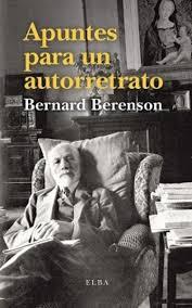 Bernard Berenson, Apuntes para un autorretrato