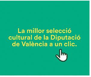 Publicitat: seleccio cultural de la diputació de València