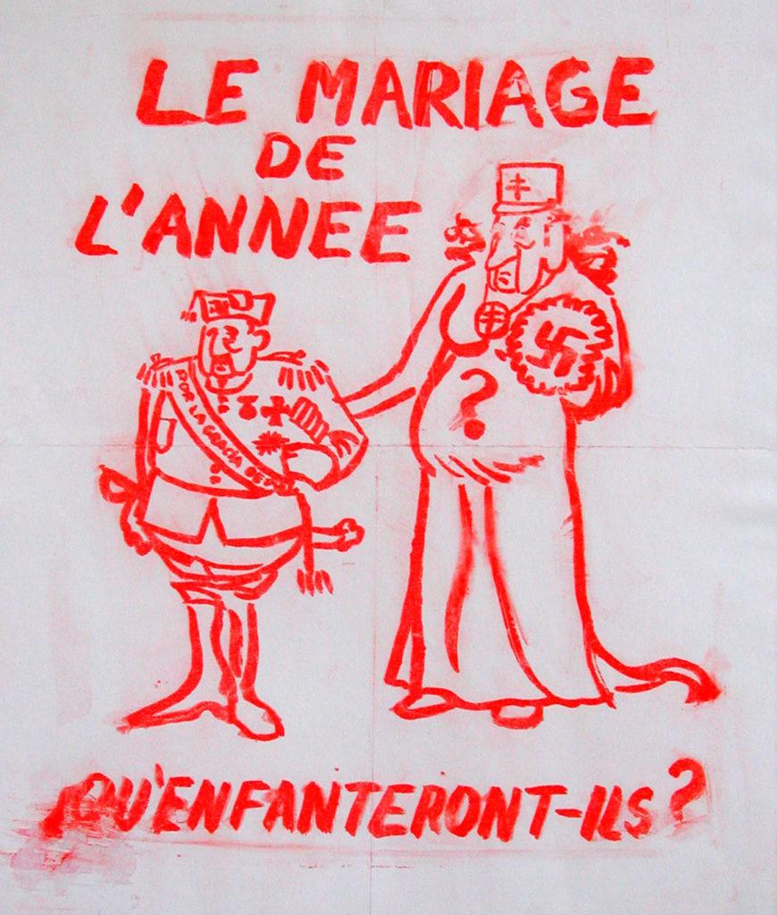 """Cartell polític """"Le marriage de l'année"""", que fa referència a una visita de De Gaulle, quan no era President de França,  a Franco, el 1970. Col·lecció Joan Rabascall."""